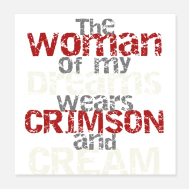 Gamma The Woman of My Dreams Wears Crimson and Cream - Poster