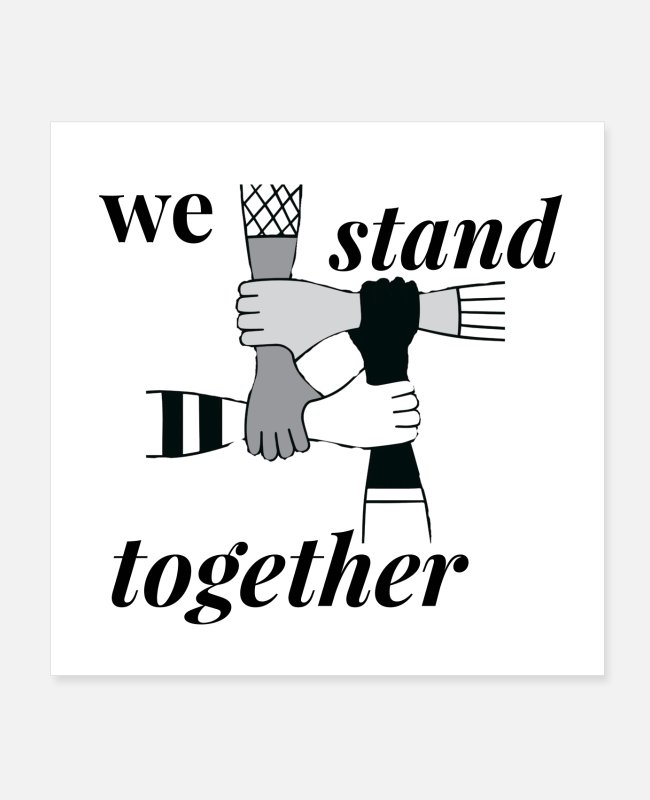 Project Posters - We stand together - Posters white