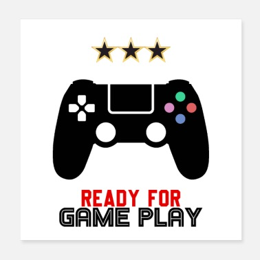 Gaming Ready for Game Play - Poster