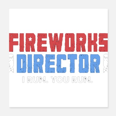 Fireworks Fireworks Directo 4th of July Gift - Poster