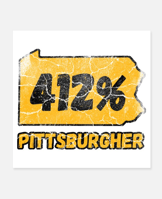 Geraud Posters - Pittsburgh 412 Percent Pittsburgher Vintage - Posters white