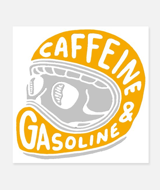 Motorcycle Posters - Caffeine and Gasoline - Posters white