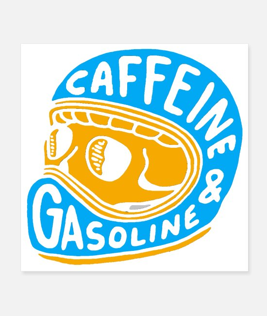 Blow Up Posters - Caffeine and Gasoline - Posters white