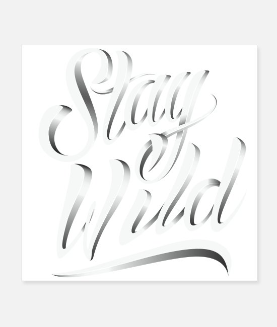 Wisdom Posters - stay a wild T-shirt - Posters white