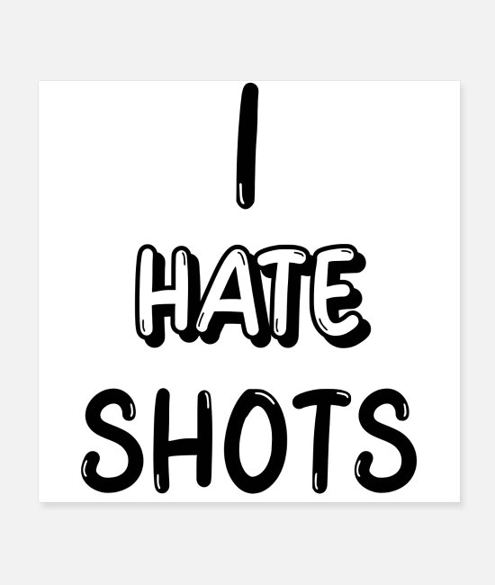 Quote Posters - Funny White Lies Party Ideas - I Hate Shots - Posters white