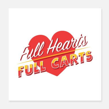 Full English Full Hearts Full Carts - Poster