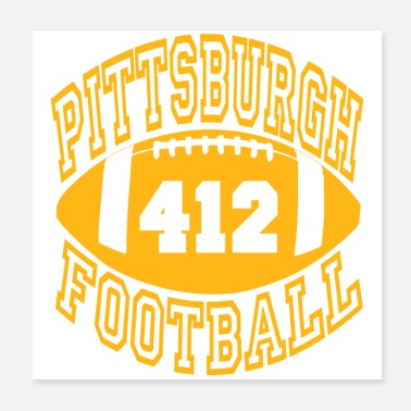 412 Pittsburgh Football 412 Steel City - Poster