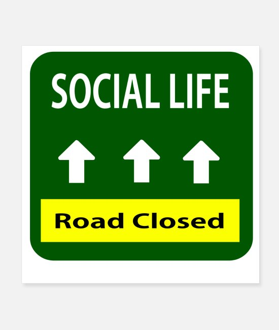 Social Posters - Social life road close - Posters white