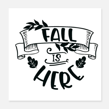 Fall Fall is here - Poster