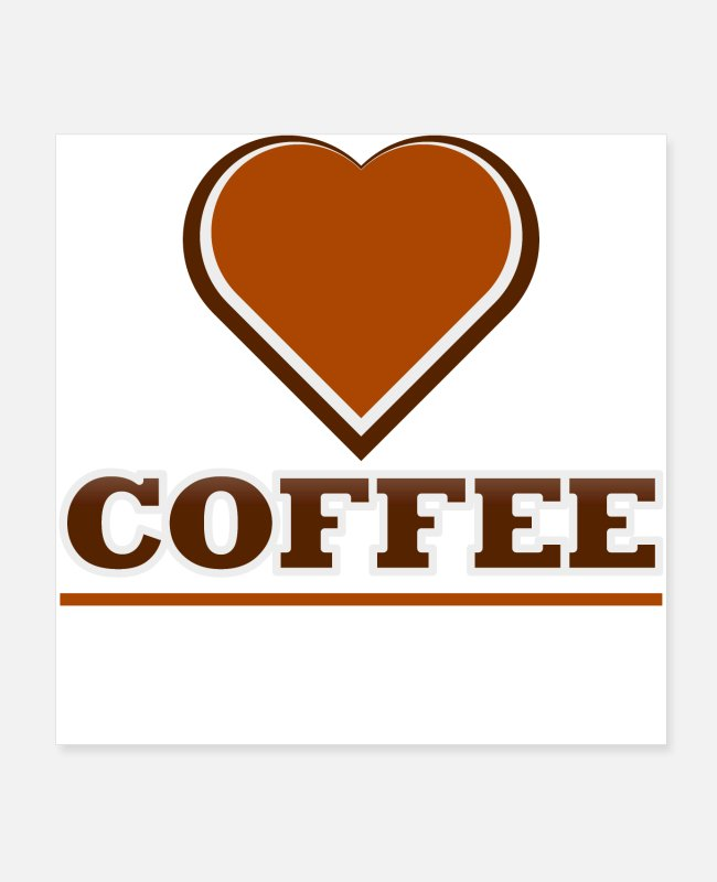 Heart Posters - Love Coffee - Posters white