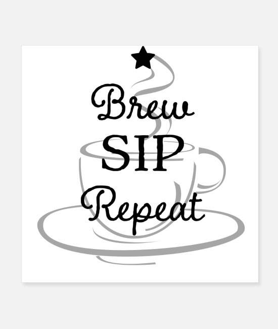 Barista Posters - Brew, Sip, Repeat - Posters white