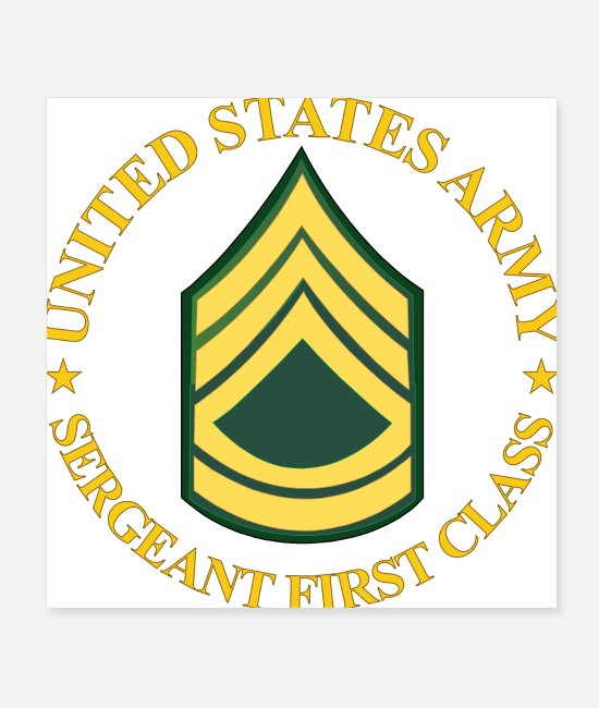 SFC Posters - Army US Army Sergeant First Class wo Bkgrd - Posters white