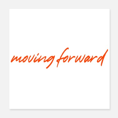 Move Moving forward - Poster
