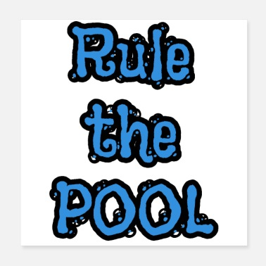 Pool Rule The Pool - Poster