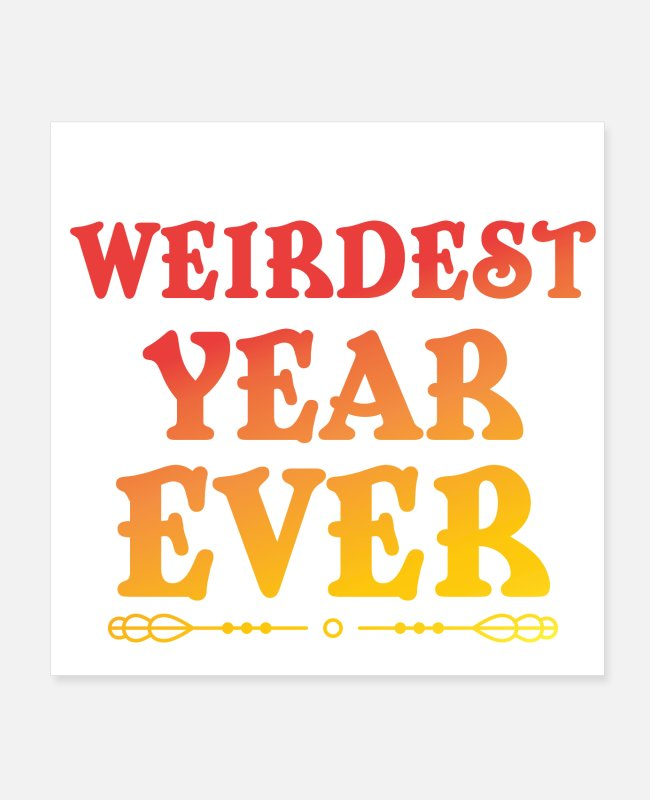 Mummy Posters - Weirdest Year Ever 2020 - Posters white