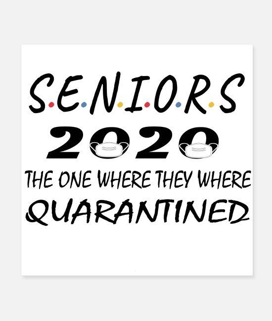 Therapy Posters - seniors 2020 the one where they were quarantined F - Posters white