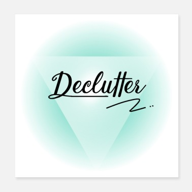 Minimum declutter - Poster