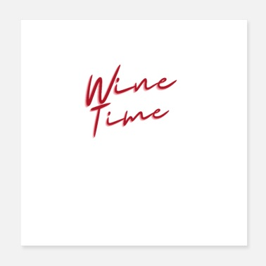 Wine Wine Time - Poster