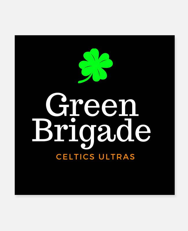 Infantry Posters - Green brigade Celtics ultras - Posters white