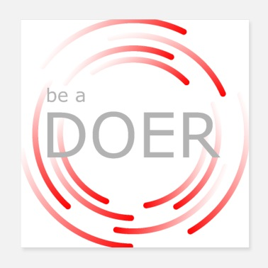Bliss be a doer - Poster