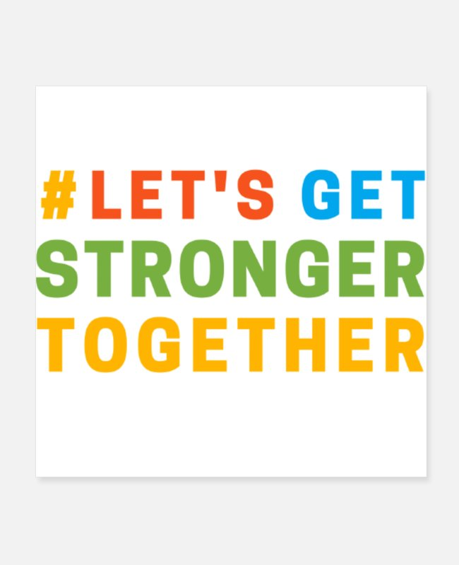 Do Wow Let's Posters - Let's Get Stronger Together - Posters white