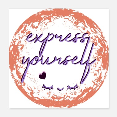Expression express yourself - Poster
