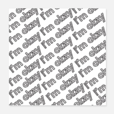 Reminder i'm okay pattern - Poster