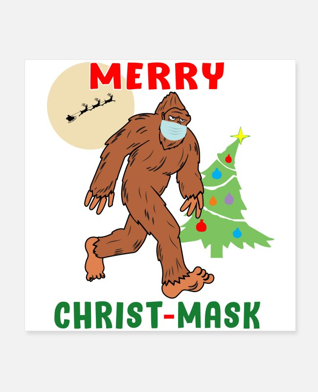 Pine Tree Posters - Merry Christmask Sasquatch Mask Social Distance. - Posters white