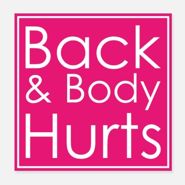 Body Back & Body Hurts - Poster