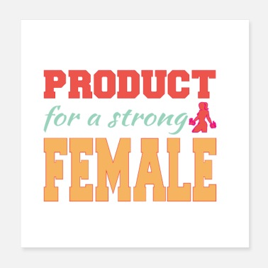 Production Year Product For a StrongFemale, Gift Idea For Mom - Poster