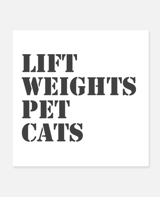Cats Posters - Lift Weights Pet Cats - Posters white