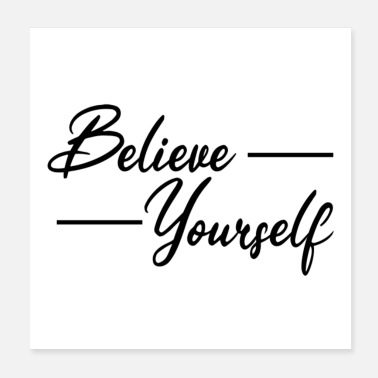 Yourself Believe yourself - Poster