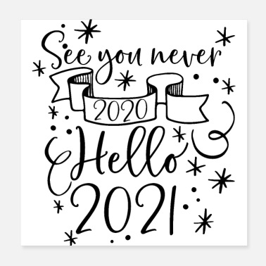 Décor See You Never 2020 Hello 2021 - Poster