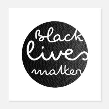 Live Cloud BLACK LIVES MATTER - Leather Black Dot - Poster - Poster