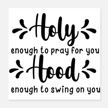 Hand Praying Holy enough to pray for you - Poster