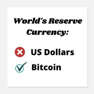 Currency Bitcoin designs- World Reserve Currency - Poster