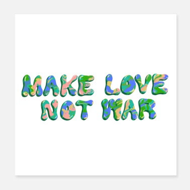 Anti War MAKE LOVE NOT WAR - Poster