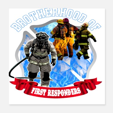 First Responders Brotherhood Of First Responders - Poster