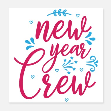 New School New Year Crew - Poster
