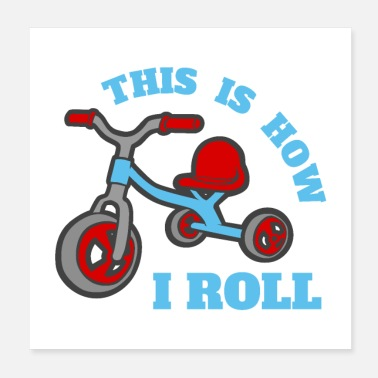 Kita Bike This is how I roll Toddler Gift Idea - Poster