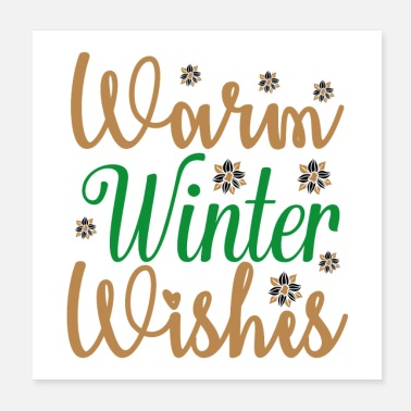 Warming Warm Winter Wishes - Poster