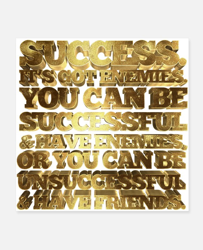 Quote Posters - Success Its got enemies. You can be successful - Posters white