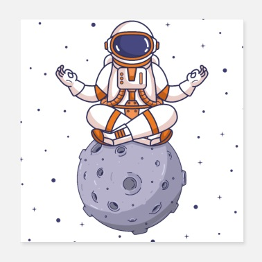 Meditation Astronaut Meditate, Yoga, Meditation, Moon - Poster