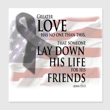 Bible Military Quotes for Military Sacrifice - Poster 8x8