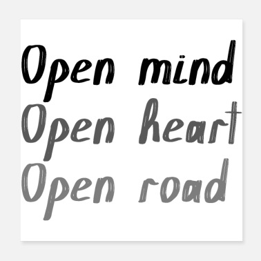 Travel Route Open mind open heart open road - Poster