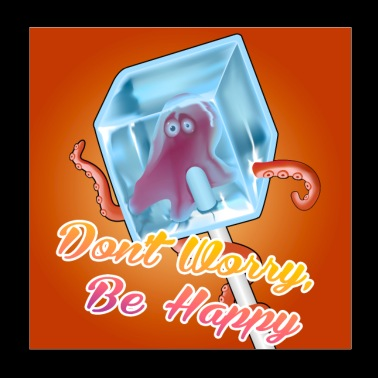 don't worry, be happy - Poster 8x8