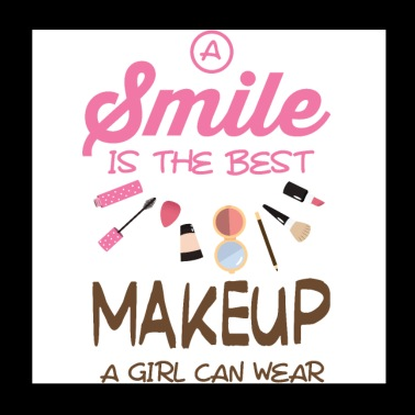 a smile is the best makeup a girl can wear - Poster 8x8