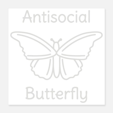 Social Not So Social Butterfly - Poster