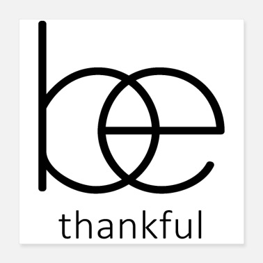 Bible Be thankful,Christian Bible Quote - Poster 16x16