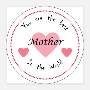 Mother Best Mother in the World - Poster 16x16